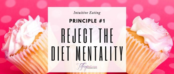 Reject the Dieting Mentality