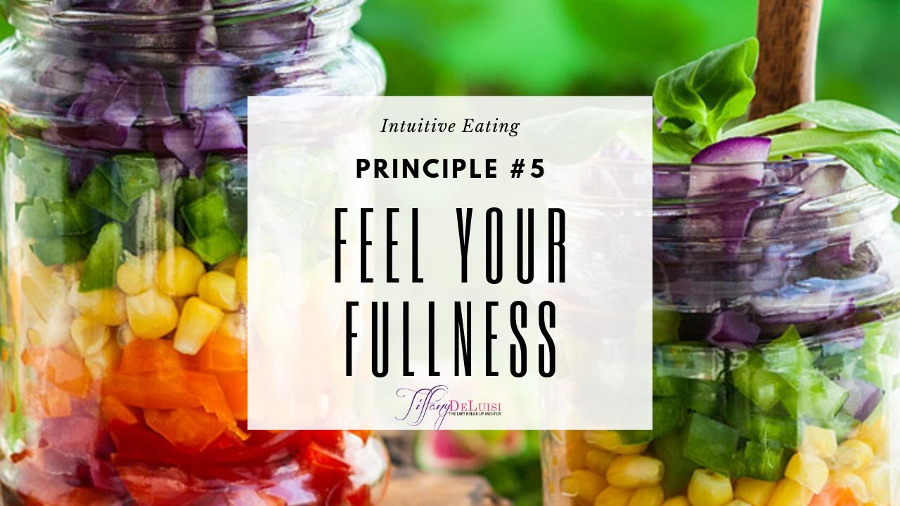 Feel Your Fullness